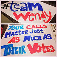 Image of posters supporting Wendy Davis and encouraging people to call in their support created by Sarah Pike.